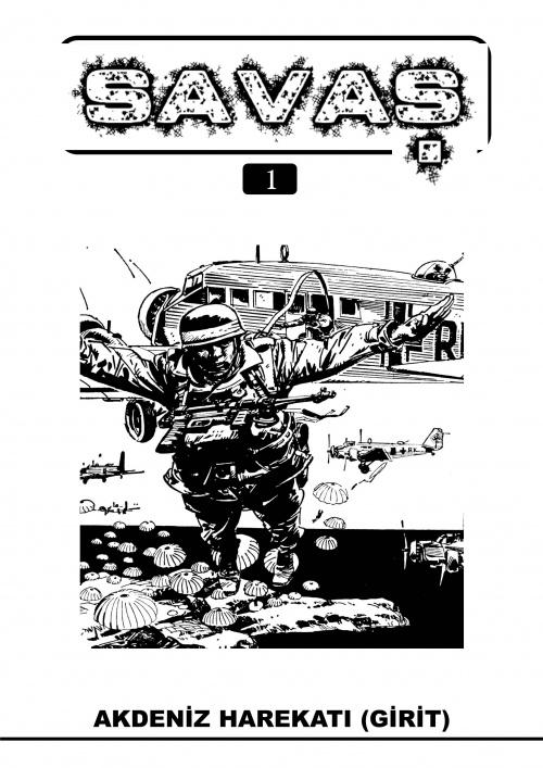İsim:  savaş 001 akdeniz harekatı (girit) 01.jpg Görüntüleme: 179 Büyüklük:  132.5 KB (Kilobyte)
